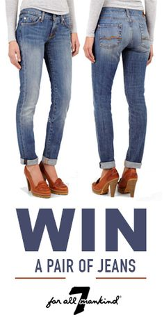 #Win a Pair of 7 for all Mankind #Jeans