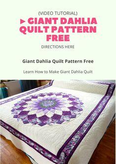 Giant Dahlia Quilt Pattern Free ( Video Tutorial )