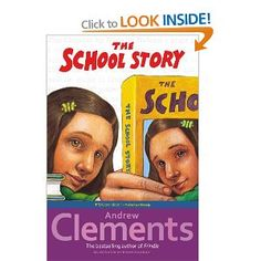 The School Story: Andrew Clements, Brian Selznick