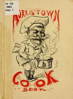 The Morristown Cook Book 1900 Published By Vogt Brothers Publishing Retro Recipes, Old Recipes, Vintage Recipes, Cookbook Recipes, Cheap Recipes, Amish Recipes, German Recipes, Candy Recipes, Old Books