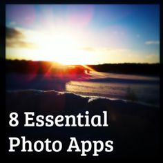 8 Essential Photo #Apps #mobileapps #technology