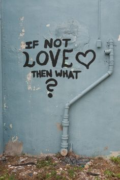 If Not Love Then What?  • pinterest & instagram - @ninabubblygum •