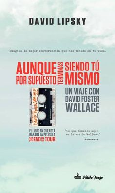 De viaje con el mito Foster Wallace