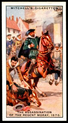 "https://flic.kr/p/cgULZ3 | Cigarette Card - Assassination of the Regent Moray, 1570 | Mitchell's Cigarettes  ""Scotlands Story""  (series of 50 issued in 1929) #28 The assassination of the Regent Moray, 1570 ~ James Stewart, Earl of Moray had become Regent on the abdication of his half-sister Mary. Whilst negotiating with Queen Elizabeth for the return of Mary as a prisoner of Scotland, he was murdered by Hamilton on leaving Linlithgow"