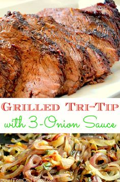Grilled Tri-Tip with 3-Onion Sauce | MomOnTimeout.com