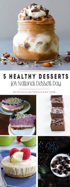 5 Favourite Healthy Desserts for National Dessert Day