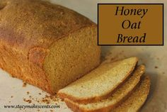 Honey-Oat-Bread--I've got to make this!  Actually this gal looks like she has some really good stuff on her sight.