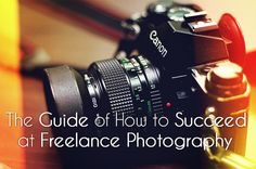 The Guide of How to Succeed at Freelance Photography | Photodo