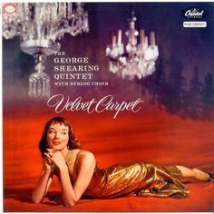The George Shearing Quintet with String Choir - Velvet Carpet (1956)
