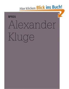 Alexander Kluge: Er hat die herzlosen Augen eines über alles Geliebten (100 Notes - 100 Thoughts/100 Notizen - 100 Gedanken)