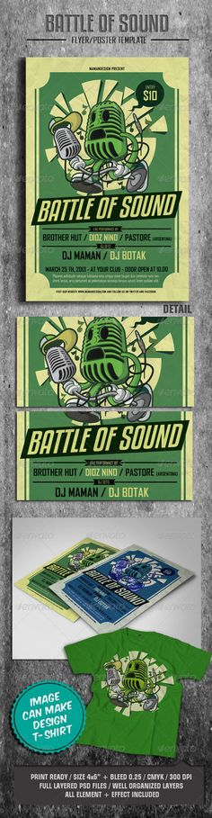 """Battle of Sound Flyer/Poster  #GraphicRiver         This flyer was designed to promote an HipHop/ Electro / Band/ Rock/ Techno / House music event, such as a gig, concert, festival, dj set, party or weekly event in a music club and other kind of special evenings.  Features   1 Psd File  Print Ready  4×6 with 0.25"""" bleed  300 dpi / CMYK  Simple to Customize  Well Organized Layers  Font   Agency FB      Kenyan Coffee      Created: 23March13 GraphicsFilesIncluded: PhotoshopPSD Layered: Yes…"""