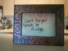 Lovely frame, scrapbook paper, wipe-off marker = Great message board that can go in any room.