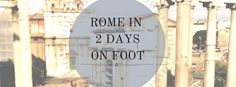 Rome in 2 DaysItinerary