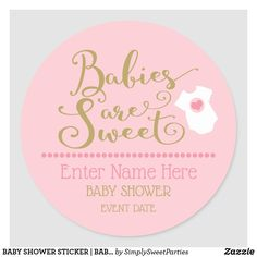 BABY SHOWER STICKER | BABIES ARE SWEET