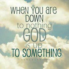 have faith !