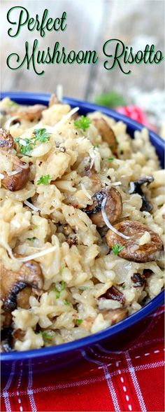 Perfect Mushroom Risotto with vegan option. This is THE recipe. Just check out the comments.