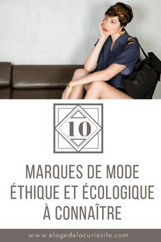 The (new) ethical and eco-responsible fashion brands! Praise of curiosity Fashion Group, World Of Fashion, Fashion Brands, Sustainable Clothing, Sustainable Fashion, Slow Fashion, Ethical Fashion, Lob, Moda Hijab