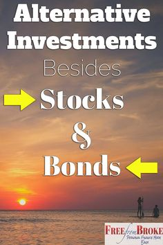 There are so many alternative investments besides stocks and bonds out there to help you achieve financial freedom. Take a look at six you should consider. How to Invest