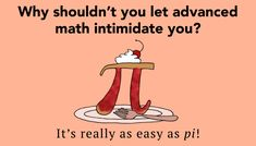 56 Funny Math Jokes And Puns That Will Make You Smile, Easy As Pi   Thought Catalog Pi Jokes, Funny Math Jokes, Science Jokes, Math Humor, Silly Jokes, Jokes For Kids, Funny Puns, Hilarious, Pi Puns