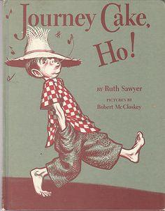 Journey Cake HO 1953 Ruth Sawyer Robert McCloskey Weekly Reader Hardcover | eBay