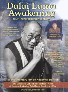 Dalai Lama Awakening (narrated by Harrison Ford) This is an amazing documentary… Colin Firth, Michael Beckwith, World Problems, Greater Good, Harrison Ford, Dalai Lama, Documentary Film, Secret Obsession, Book Covers