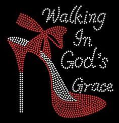 I'm Walking in God's Favor Heel Stiletto Religious Rhinestone Transfer Gods Favor, Motifs Perler, Custom Caps, Encouragement, Bling Shirts, Tee Shirts, Rhinestone Transfers, Rhinestone Art, Small Letters
