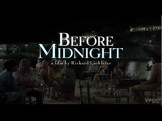 Trailer courtesy of Sony Pictures Classics. In BEFORE MIDNIGHT, we meet Celine and Jesse 9 years on. Almost 2 decades have passed since that first meeting on. Movie Titles, Movie Tv, Movie Posters, Julie Delpy, The Dark Knight Trilogy, Before Midnight, Film Review, Official Trailer, Romance