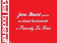 Painting an Ideal Bookshelf by @Jane Mount. This is a time lapse video of artist Jane painting the Ideal Bookshelf of writer Thessaly La Force.