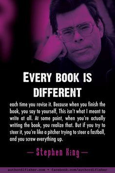 Stephen King on revisions. Writing Genres, Writing Advice, Writing Skills, Writing A Book, Stephen King Quotes, Writing Images, Writing Motivation, A Writer's Life, Writer Quotes