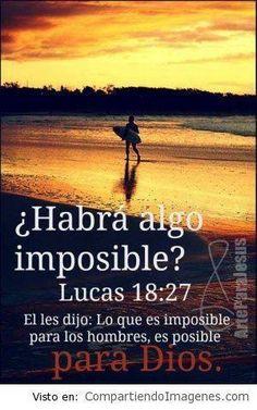 NADA ES IMPOSIBLE PARA MI DIOS