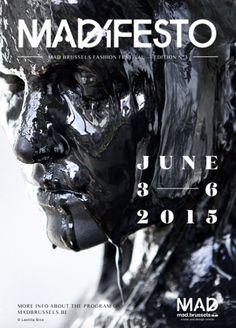Madifesto, Mad Brussels Fashion Festival 2015 #festival https://fr.pinterest.com/igreka2n/festival/