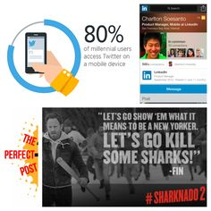 "Millennials on Twitter, LinkedIn's new mobile profile, Sharknado 2, and ""The Perfect Post"""