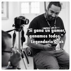 Palabras sabias de un Legendario. Nuevamente felicidades @realprgamer #PRBC15