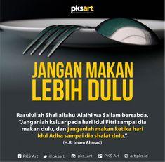 Jangan Makan Dulu, sebelum Shalat Idul Adha Hadith Quotes, Muslim Quotes, Quran Quotes, Religious Quotes, Message Quotes, Reminder Quotes, Self Reminder, True Quotes, Hijrah Islam