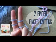 2 Finger Finger Knitting How To. Finger Knitting is a great way to get started on crafts such as Knitting and Crochet. You can finger knit with 3 or 4 fingers, depending on the effect you want. Here we show you how to finger knit with only two fingers Diy Finger Knitting, Finger Knitting Projects, Finger Weaving, Finger Crochet, Arm Knitting, Yarn Projects, Hand Crochet, Knit Crochet, Knitting Patterns