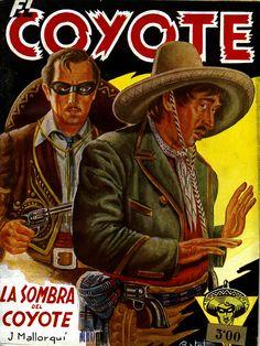 LA SOMBRA DEL COYOTE (1946) Colección Eguidazu de Literatura Popular. Fundación Germán Sánchez Ruipérez