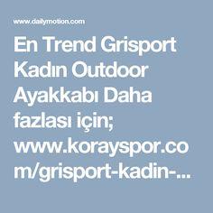 En Trend Grisport Kadın Outdoor Ayakkabı  Daha fazlası için;  www.korayspor.com/grisport-kadin-outdoor-ayakkabisi/ Korayspor.com da satışa sunulan tüm markalar ve ürünler Orjinaldir, Korayspor bu markaların yetkili Satıcısıdır.  Koray Spor Spor Malz. San. Tic. Ltd. Şti.