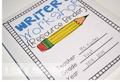 everything you need to set up writer's workshop in your class...resource binder