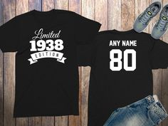 80 Year Old Personalized 1938 Limited Edition Birthday Shirt