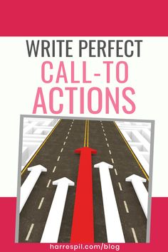 Learn how to create the perfect call-to-actions in order to generate that sale Write An Email, Action Verbs, What Is The Secret, Call To Action, Business Advice, Sign I, Talk To Me, How To Start A Blog, Sentences