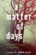 Amber Kizer by A Matter of Days -- YARP Middle School 2015-16 Nominee