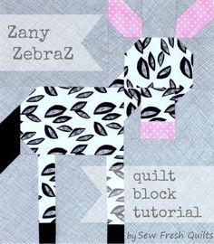 Zany Zebra Quilt Block Pattern - The perfect free quilt block patterns to add to a baby quilt pattern.
