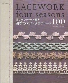 Seasonal borders and edgings, 25 for each season. #Japanese #crochet #book #Asahi