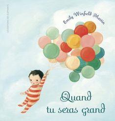 livre enfant quand tu seras grand Encouragement, Album Jeunesse, Parents, France 1, Montessori Activities, Baby Education, Recorded Books, Online Library, Friends Show