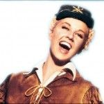 Calamity Jane - and pretty much every Doris Day movie ever made!