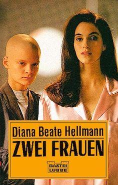 Zwei Frauen: Roman (Allgemeine Reihe. Bastei Lübbe Taschenbücher) von Diana Beate Hellmann http://www.amazon.de/dp/3404114787/ref=cm_sw_r_pi_dp_Cpyfwb0GTWBT5