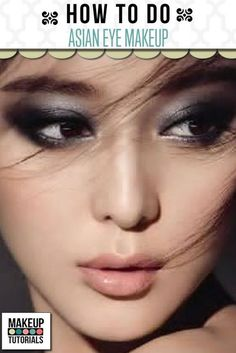 Eyeshadow Tutorial: Asian Eye Makeup. Step by step video tutorial for dramatic look. Beauty Tips and Tricks. | Makeup Tutorials http://makeuptutorials.com/makeup-tutorials-asian-eye-makeup/