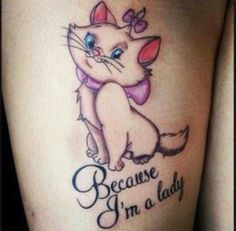 I love this tattoo! One of my favorite Disney movies is The Aristocats! I would get this!