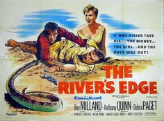 the river's edge 1957 | You know, if you were on a desert island with that guy and there ...