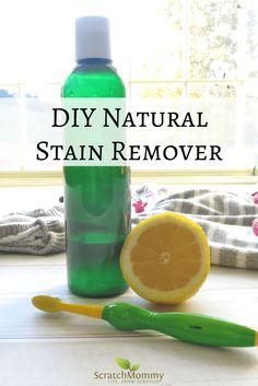 DIY Natural Stain Remover Recipe | Scratch Mommy